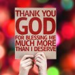 Thank You God For Blessing Me Much More Than I Deserve card — Stock Photo #63172607