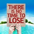 There is No Time To Lose card — Stock Photo #63173043