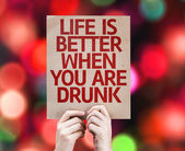Life is Better When You Are Drunk card — Stock Photo
