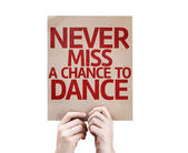 Never Miss a Chance to Dance card — Stock Photo