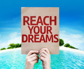 Reach Your Dreams card — Stock Photo