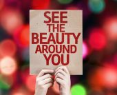 See The Beauty Around You card — Stock Photo