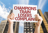 Champions Train Losers Complain card — Stock Photo