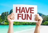 Have Fun sign — Stock Photo