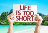 Life is Too Short card — Stock Photo