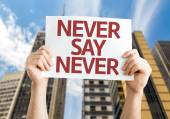 Never Say Never card — Stock Photo