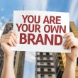 You are Your Own Brand card — Stock Photo #63702923