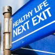 Healthy Life Next Exit sign — Stock Photo #63778269