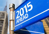 2015 Ahead sign — Stock Photo