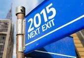 2015 Next Exit  sign — Stock Photo