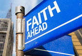 Faith Ahead sign — Stock Photo