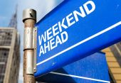 Weekend Ahead sign — Stock Photo