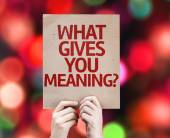 What Gives You Meaning? card — Stockfoto