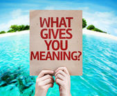 What Gives You Meaning? card — Zdjęcie stockowe