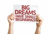 Big Dreams Have Small Beginnings card — Stock Photo