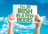 I'll Be Irish in a Few Beers card — Stock Photo