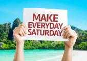 Make Everyday Saturday card — Stock Photo