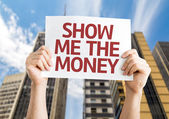 Show Me The Money card — Stock Photo