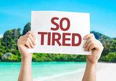 Tão cansada de cartão — Fotografia Stock