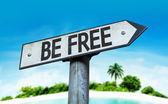 Be Free sign — Stock Photo