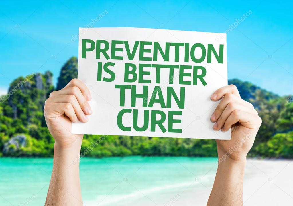 prevention better than cure