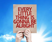Every Little Thing is Gonna be Alright card — Stock Photo