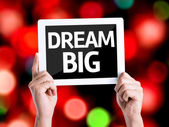 Tablet pc with text Dream Big — Stock Photo