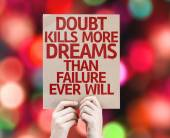 Doubt Kills More Dreams card — Foto de Stock
