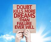 Doubt Kills More Dreams card — Stock Photo