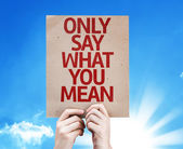Only Say What You Mean card — Stock Photo