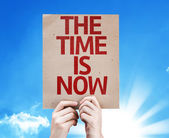 The Time is Now card — Stock Photo