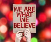 We Are What We Believe card — Стоковое фото