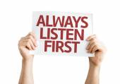 Always Listen First card — Stock Photo