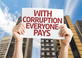 With Corruption Everyone Pays card — Stock Photo