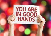 You Are in Good Hands card — Stock Photo
