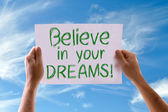Believe in your Dreams card — Stock Photo