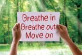 Breathe In Breathe Out Move On card — Stock Photo