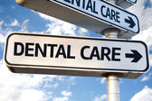 Dental Care sign — Stock Photo