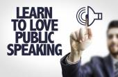 Text: Learn to Love Public Speaking — Stock Photo