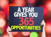A Year Gives You 365 Opportunities card w — Stock Photo