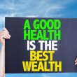 A Good Health is the Best Wealth card — Stock Photo #69408455