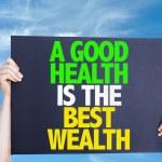 Een goede gezondheid is de beste rijkdom kaart — Stockfoto #69408455