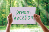 Dream Vacation card — Stock Photo