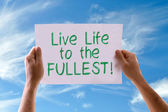 Live Life to the Fullest card — Stock Photo