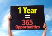 1 Year is equal to 365 Opportunities card — Stock Photo