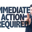 Text: Immediate Action Required — Stock Photo #71124861