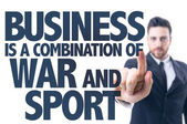 Text: Business is a Combination of War and Sport — Stock Photo