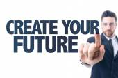 Text: Create Your Future — Stock Photo