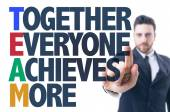 Text: Together Everyone Achieves More — Stock Photo