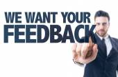 Text: We Want Your Feedback — Stock Photo